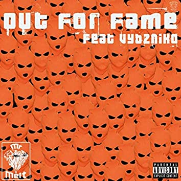 Out for Fame (feat. Vybzniko)