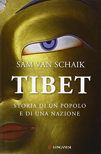 Tibet. Storia di un popolo e di una nazione