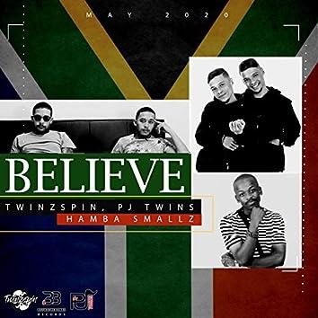 Believe (feat. PJ Twins)