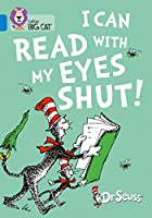I Can Read with my Eyes Shut!: Band 04/Blue (Collins Big Cat)