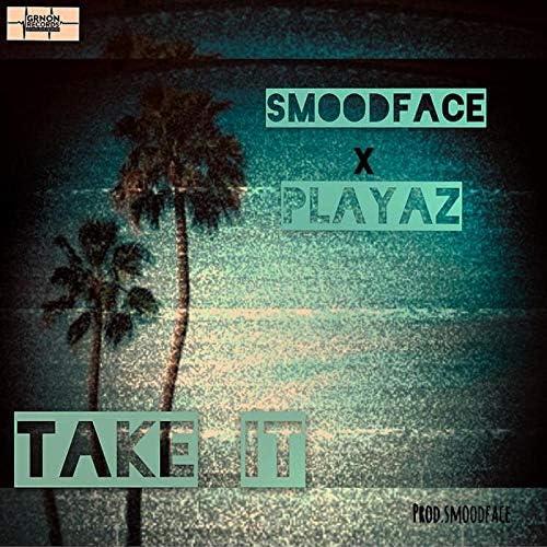 Playaz & Smoodface