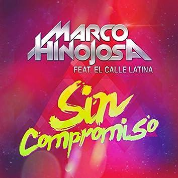 Sin Compromiso (feat. El Calle Latina)