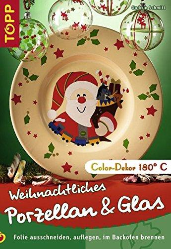 Weihnachtliches Porzellan & Glas: Folie ausschneiden, auflegen, im Backofen brennen