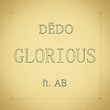 Glorious (feat. AB)