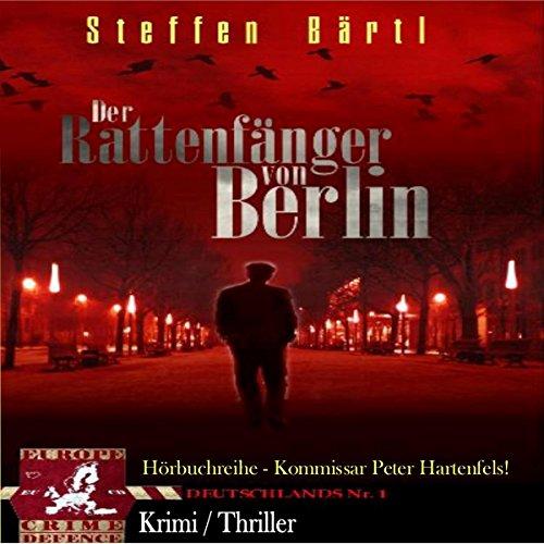 Der Rattenfänger von Berlin (Kommissar Hartenfels 1) Titelbild