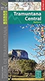 Tramuntana Central mapa excursionista. Mallorca. Escala 1:25.000. Español, Català, English, Deustch. Alpina Editorial. (Mapa Y Guia Excursionista)