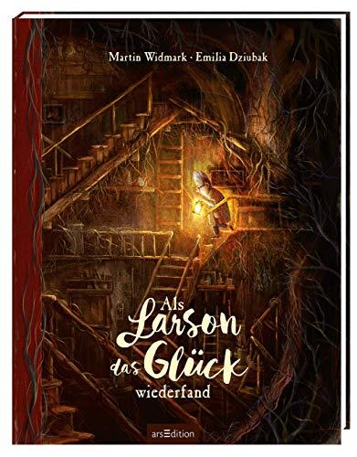 Als Larson das Glück wiederfand: Bilderbuch über Freundschaft, Lebensfreude, für Kinder ab 4 Jahren und Bilderbuchliebhaber