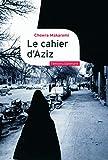 Le cahier d'Aziz - Au cœur de la révolution iranienne