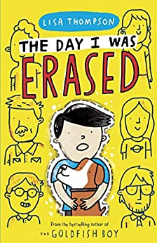 The Day I Was Erased by [Lisa Thompson]