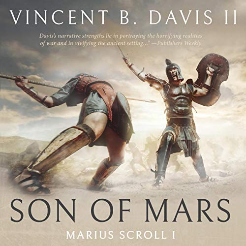 Son of Mars (A Novella of Ancient Rome): The Marius Scrolls, Book 1