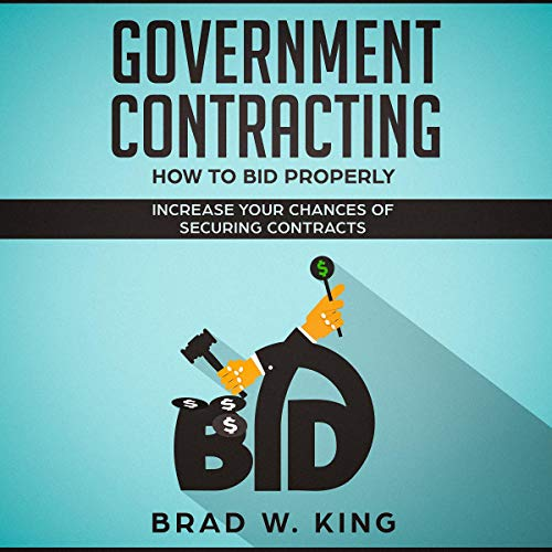 Government Contracting - How to Bid Properly: Increase Your Chances of Securing Contracts Titelbild