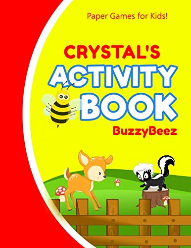 Crystal's Activity Book: 100 + Pages of Fun Activities | Ready to Play Paper Games + Storybook Pages for Kids Age 3+ | Hangman, Tic Tac Toe, Four in a ... Letter E | Hours of Road Trip Entertainment