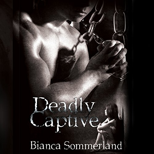Deadly Captive audiobook cover art