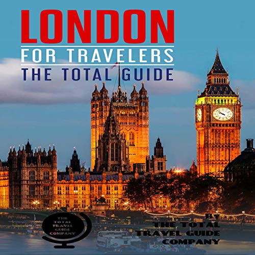 London for Travelers: The Total Guide audiobook cover art
