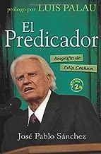 El Predicador / The Preacher: Biografia de Billy Graham / The Biography of Billy Graham (Spanish Edition)
