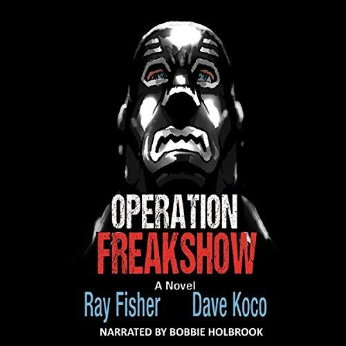 Operation Freakshow audiobook cover art