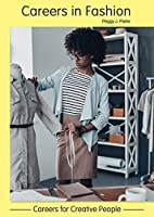 Careers in Fashion (Careers for Creative People)