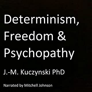 Determinism, Freedom, Psychopathy cover art