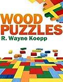 Wood Puzzles (English Edition)