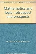 Mathematics and logic: retrospect and prospects