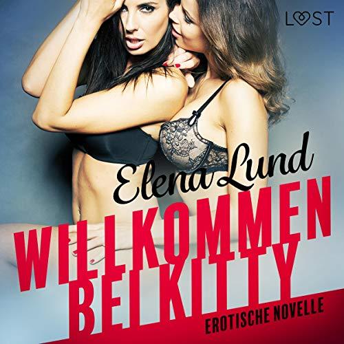 Willkommen bei Kitty. Erotische Novelle cover art