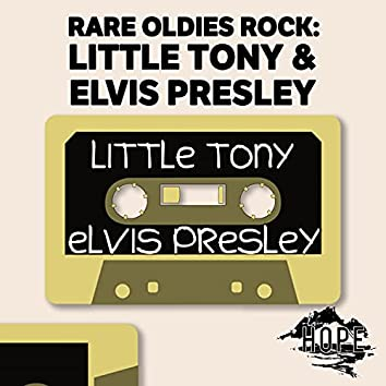 Rare Oldies Rock: Little Tony & Elvis Presley