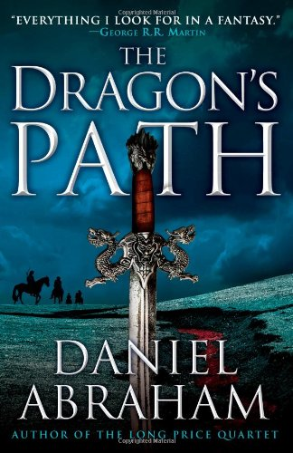 The Dragon's Path (The Dagger and the Coin (1))