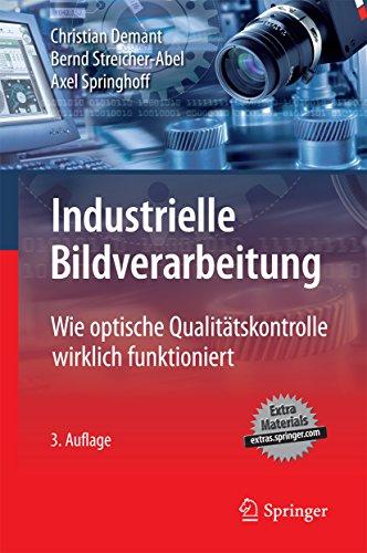 Industrielle Bildverarbeitung: Wie optische Qualitätskontrolle wirklich funktioniert