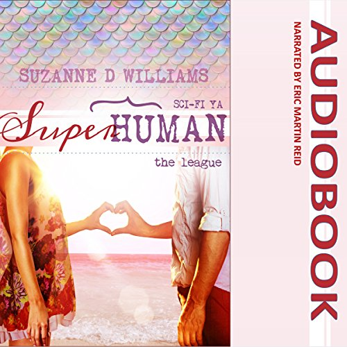 The League     Superhuman, Book 2              By:                                                                                                                                 Suzanne D. Williams                               Narrated by:                                                                                                                                 Eric Martin Reid                      Length: 2 hrs and 29 mins     Not rated yet     Overall 0.0