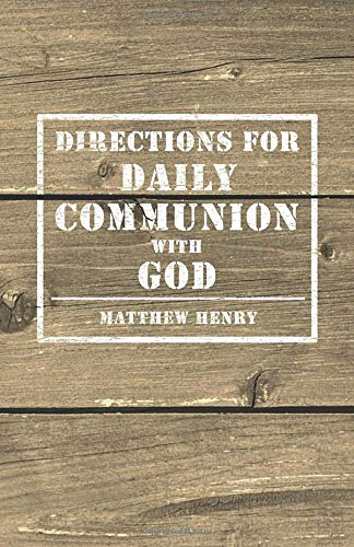 Download Directions for Daily Communion with God 1788721411