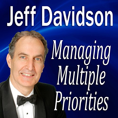 Managing Multiple Priorities cover art