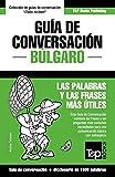 Guía de Conversación Español-Búlgaro y diccionario conciso de 1500 palabras: 62 (Spanish collection)