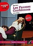 Les Fausses Confidences (Bac 2021) Suivi du parcours « Théâtre et stratagème »
