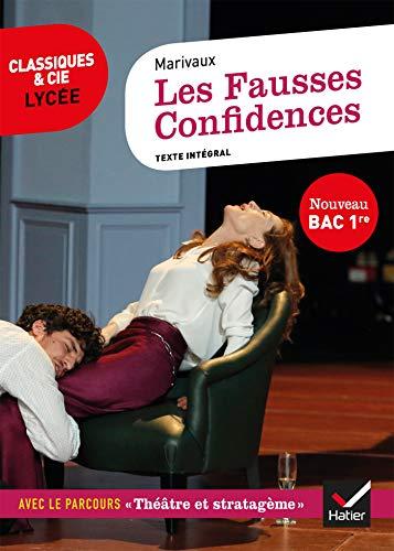 Les Fausses Confidences (Bac 2021): suivi du parcours « Théâtre et stratagème »
