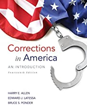 Corrections in America: An Introduction Plus MyLab Criminal Justice with Pearson eText -- Access Card Package (14th Edition)
