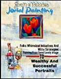 Jovial Painting: Folks Whimsical Initiatives And Witty Strategies Painting From Some Lovely Image To Wealthy And Successful Portraits.