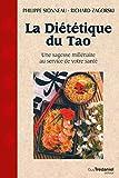 La diététique du Tao - Une sagesse millénaire au service de voytre santé - Format Kindle - 15,99 €