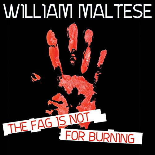 The Fag Is Not for Burning audiobook cover art