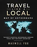 Travel Like a Local - Map of Gothenburg: The Most Essential Gothenburg (Sweden) Travel Map for Every Adventure