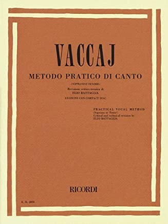 Practical Vocal Method (Vaccai) - High Voice: Soprano/Tenor - Book/CD by Unknown(1996-10-01)