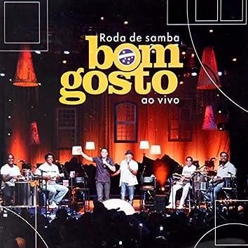 Roda de Samba do Grupo Bom Gosto, Ep. 4 (Ao Vivo)