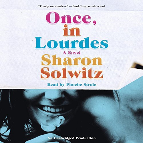 Once, in Lourdes audiobook cover art