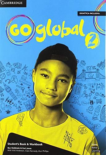 Go global. Student's book/Workbook. Level 2. Per la Scuola media. Con e-book