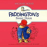 Paddington's Finest Hour (Paddington Bear)