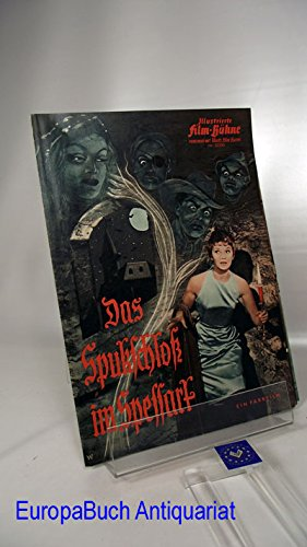 Illustrierte Film-Bühne Nr. 05550, Das Spukschloss im Spessart