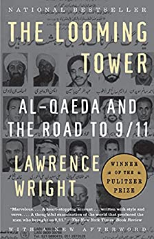 The Looming Tower by [Lawrence Wright]