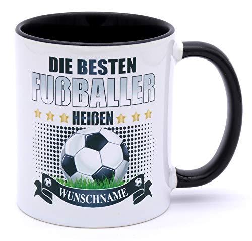 Die besten Fußballer heißen Wunschname Tasse Becher Fussballtasse mit Namen Geburtstag Fussballfans Geschenke für Jungen Kinder Fussball Kinderbecher Teetasse Kindertassen Geburtstagsgeschenk Spruch