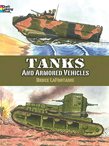 Tanks and Armored Vehicles (Dover History Coloring Book)