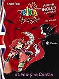 Kika Superwitch at Vampire Castle (Castellano - A PARTIR DE 10 AÑOS - LIBROS EN INGLÉS - Kika Superwitch)