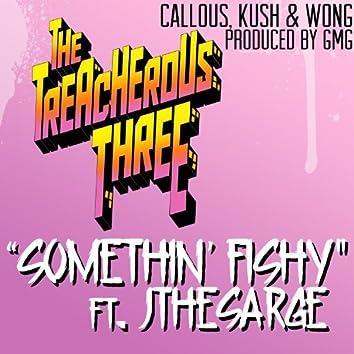 Somethin' Fishy (feat. JtheSarge) - Single